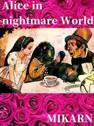 Alice in nightmare World