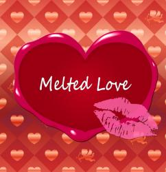 Melted Love 〜溶ける愛〜