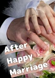 After Happy Marriage―罠だったのに逃げられないほど愛されています―